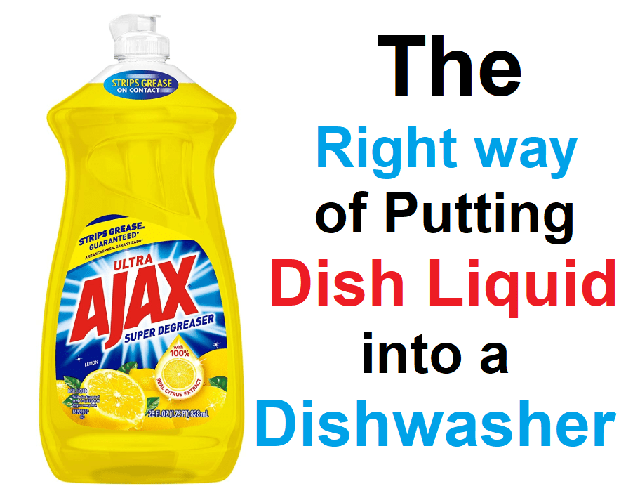 This Is How To Put Liquid Dish Soap In Dishwasher Dishwashing Pro